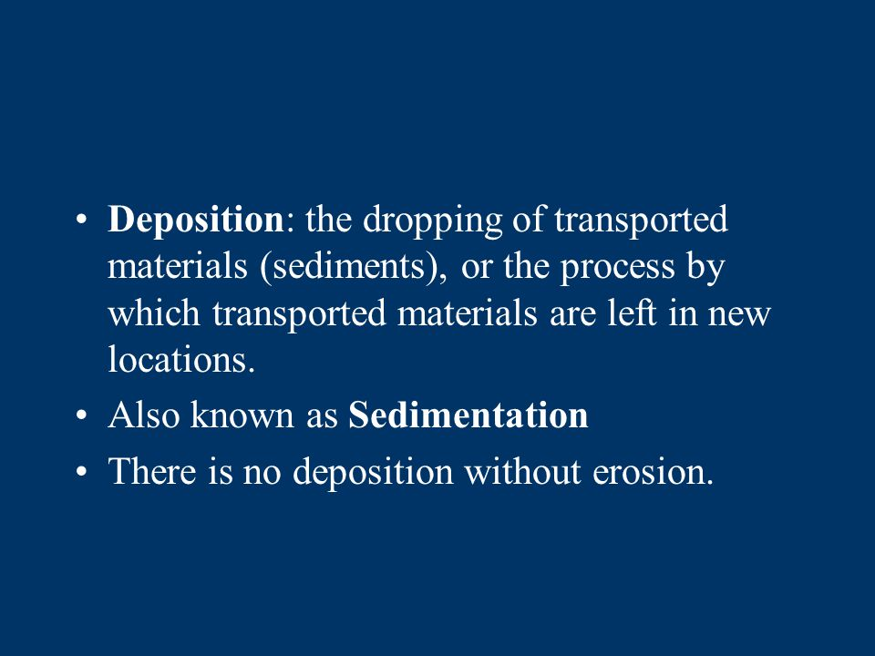 The largest, roundest, and most dense, particles are deposited closest to the shoreline.