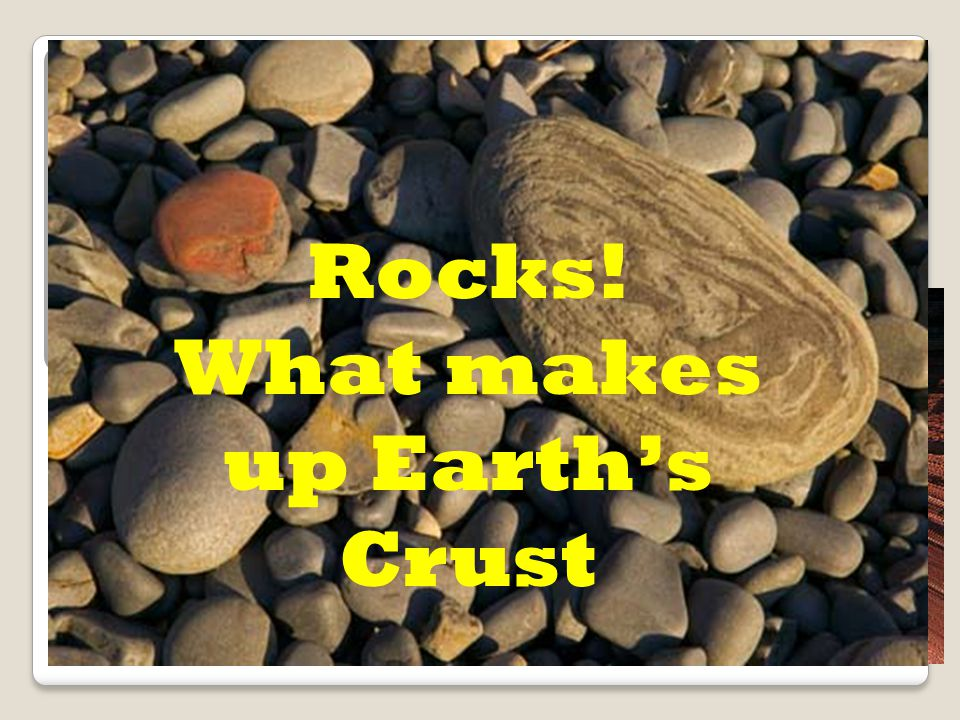 Do you remember? What layer of rock is the… Oldest? Oldest Youngest