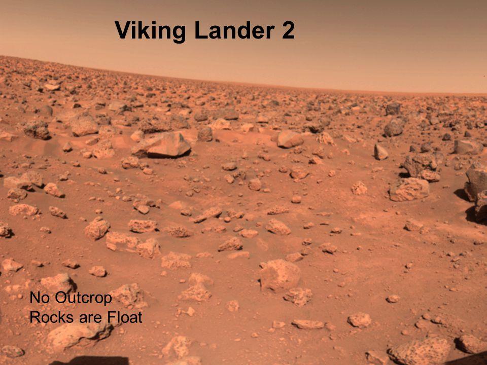 No Outcrop Rocks are Float Viking Lander 2
