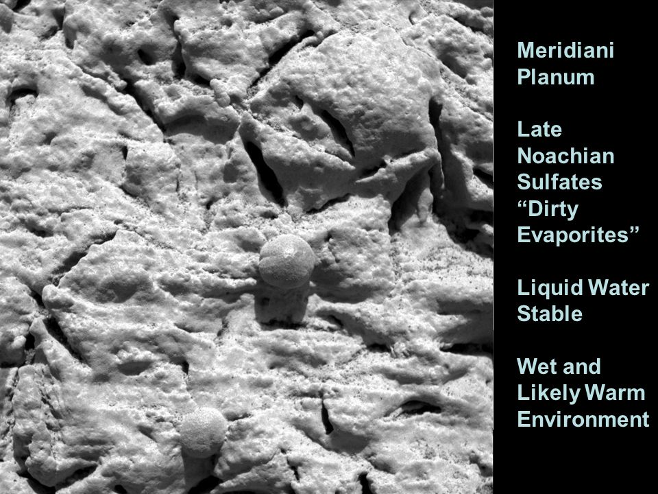 """Meridiani Planum Late Noachian Sulfates """"Dirty Evaporites"""" Liquid Water Stable Wet and Likely Warm Environment"""