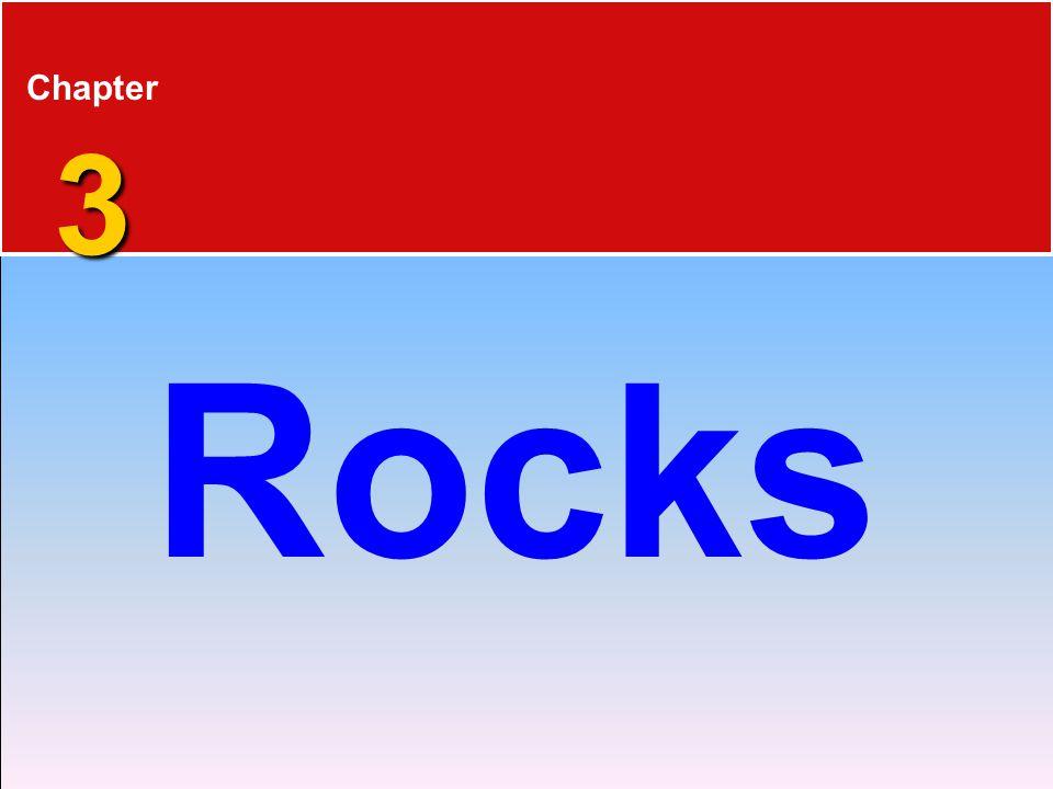 3 Chapter 3 Rocks
