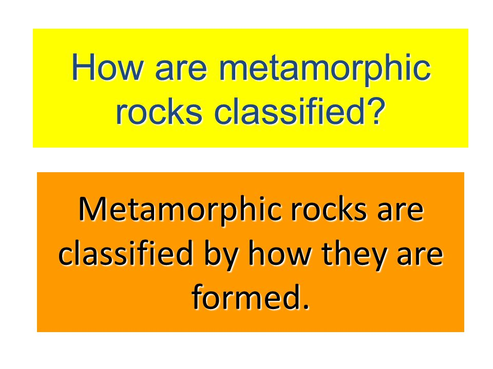 Metamorphic Rocks Are rocks formed from an increase in pressure and temperature deep within the lithosphere.