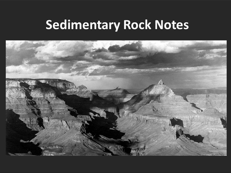 Sedimentary Rock Notes