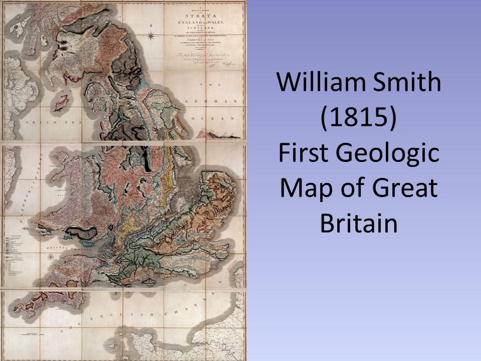 William Smith (1815) First Geologic Map of Great Britain
