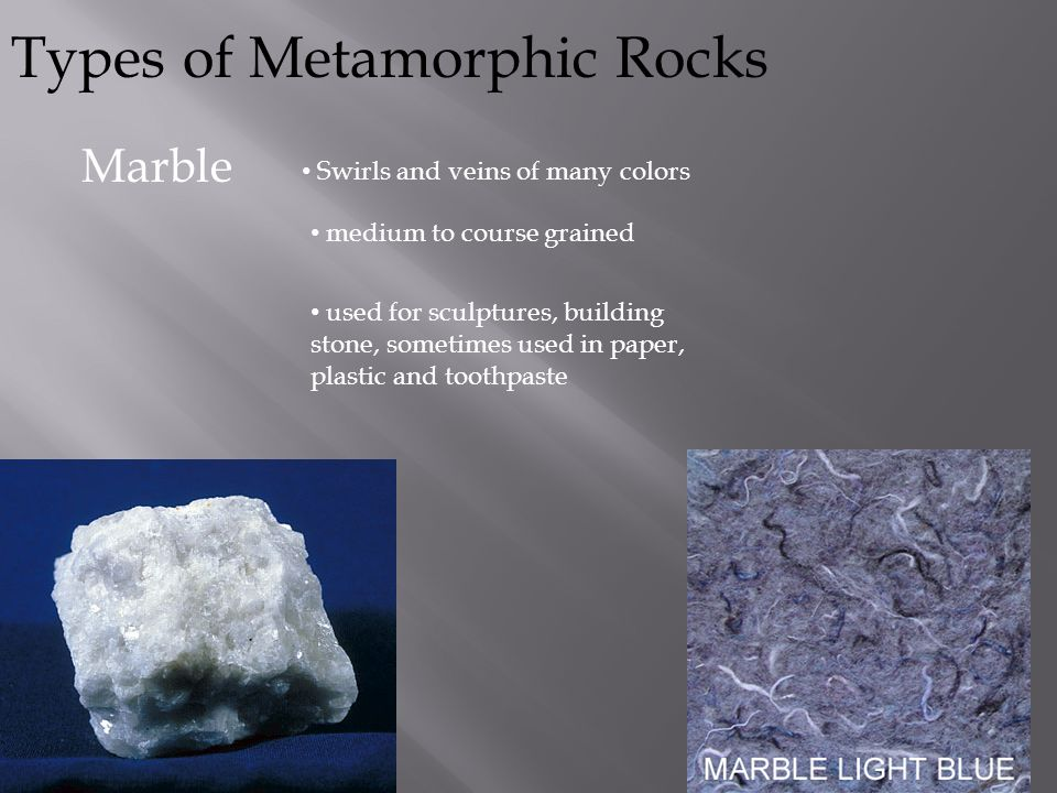 Types of Metamorphic Rocks Hornfels Dark colored Fine-grained Used for decorative stones