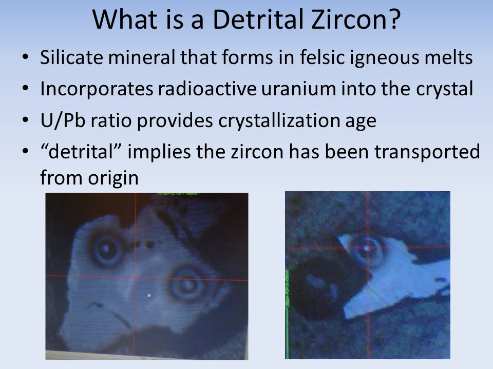 What is a Detrital Zircon.