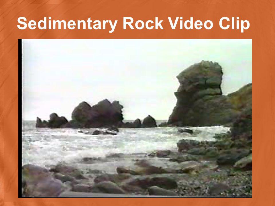 Sedimentary Rock Video Clip