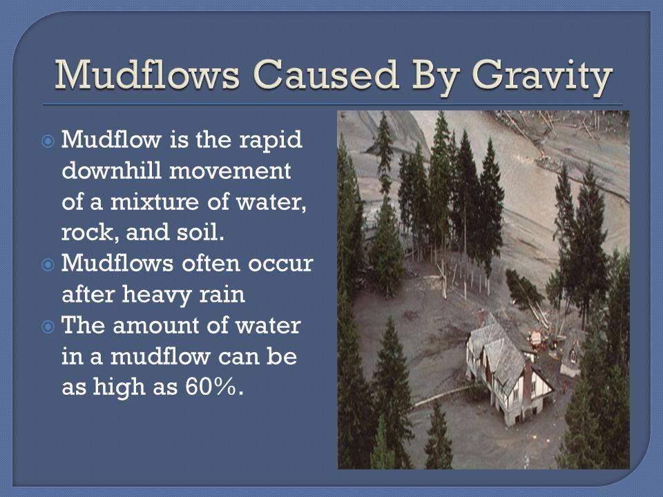  Most destructive kind of mass movement is a landslide.  Landslides occur when rock and soil slide quickly down a steep slope.  Landslides are comm