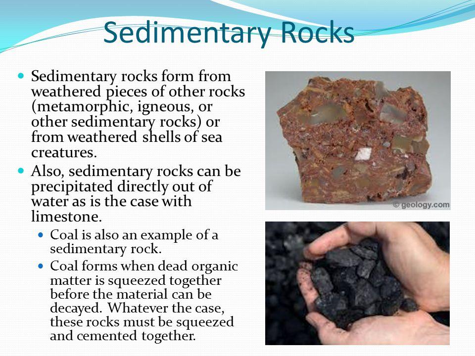 Metamorphic Rocks Metamorphic rocks form under intense heat and pressure.