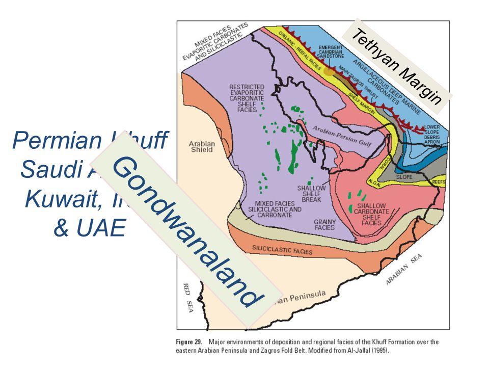 Permian Khuff Saudi Arabia Kuwait, Iran & UAE Gondwanaland Tethyan Margin