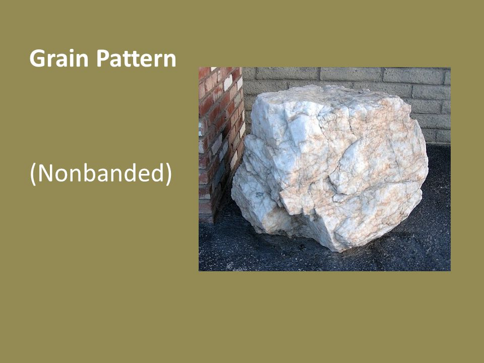 Grain Pattern (Nonbanded)