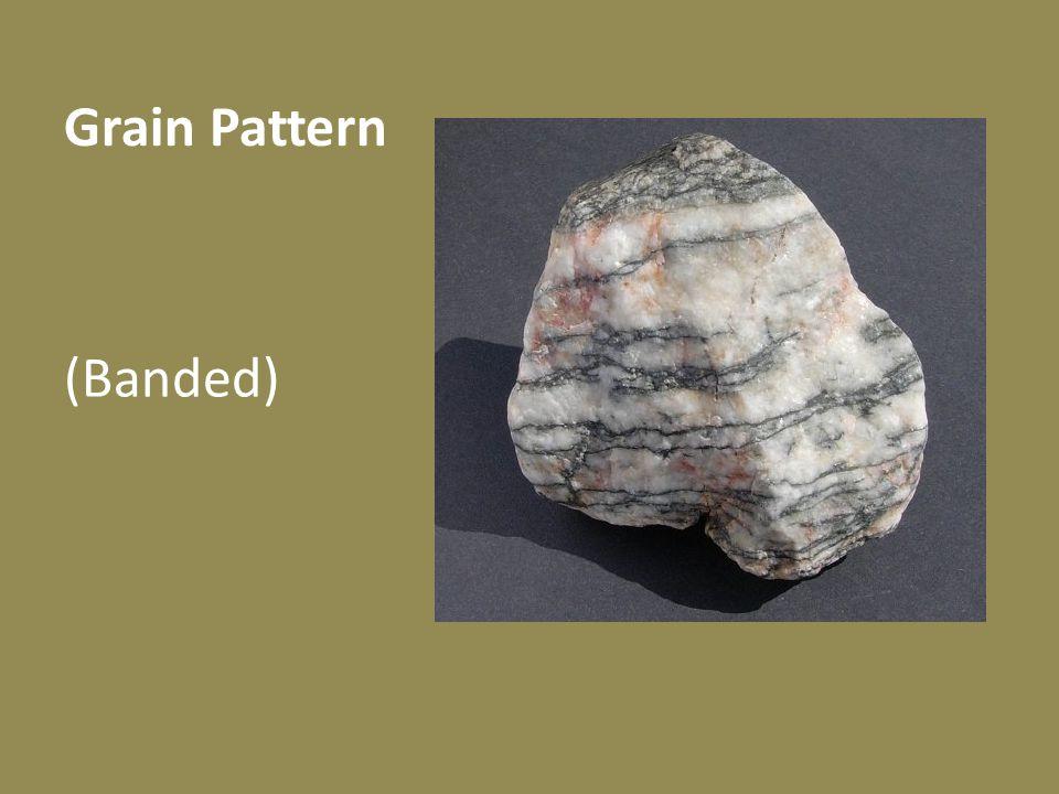 Grain Pattern (Banded)