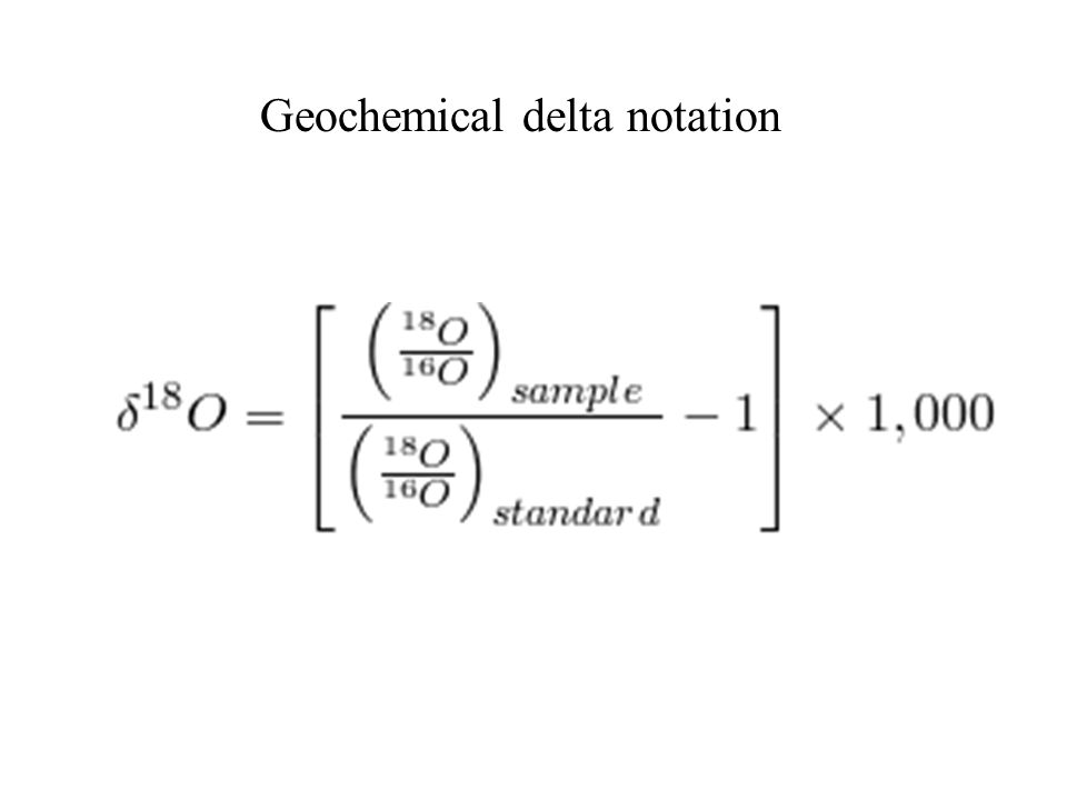 Geochemical delta notation