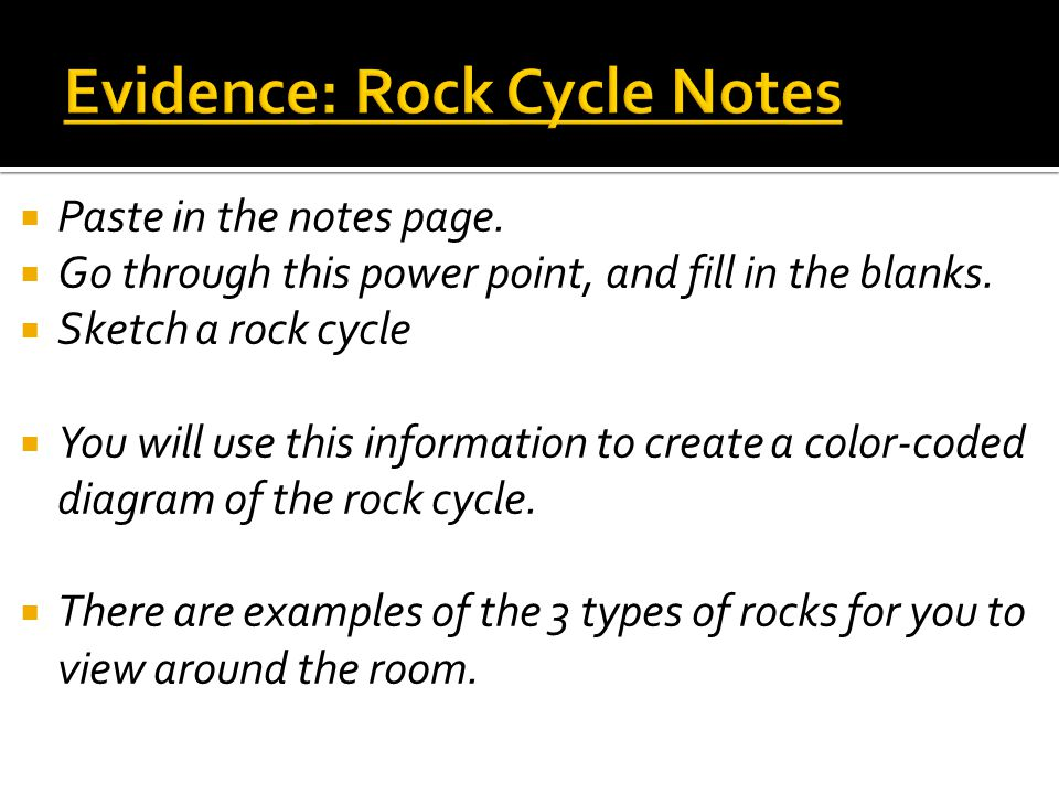 The Rock Cycle  Key Question: What are the 3 types of rocks, and how can we tell them apart?  Initial thoughts: 4 minutes