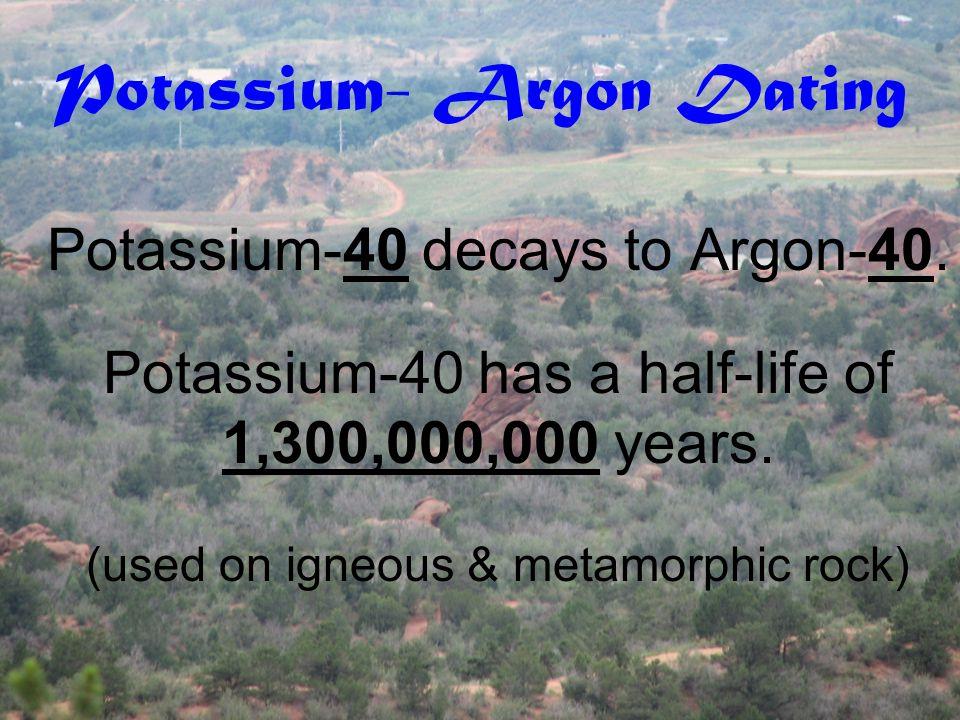 Common Types of Radiometric Dating Potassium-argon dating Uranium-lead dating Rubidium-strontium dating Radiocarbon dating