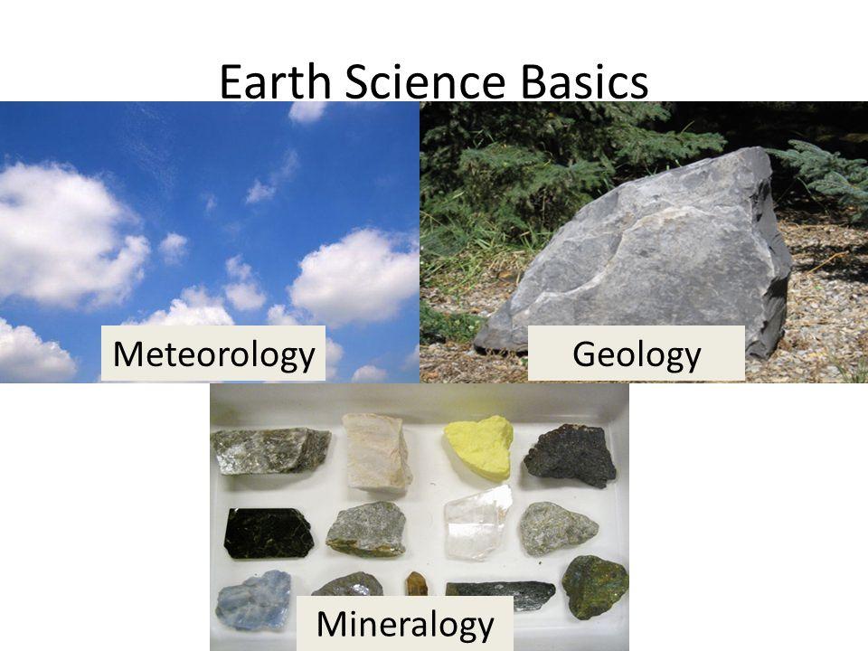 Earth Science Basics AtmosphereRocks Minerals MeteorologyGeology Mineralogy