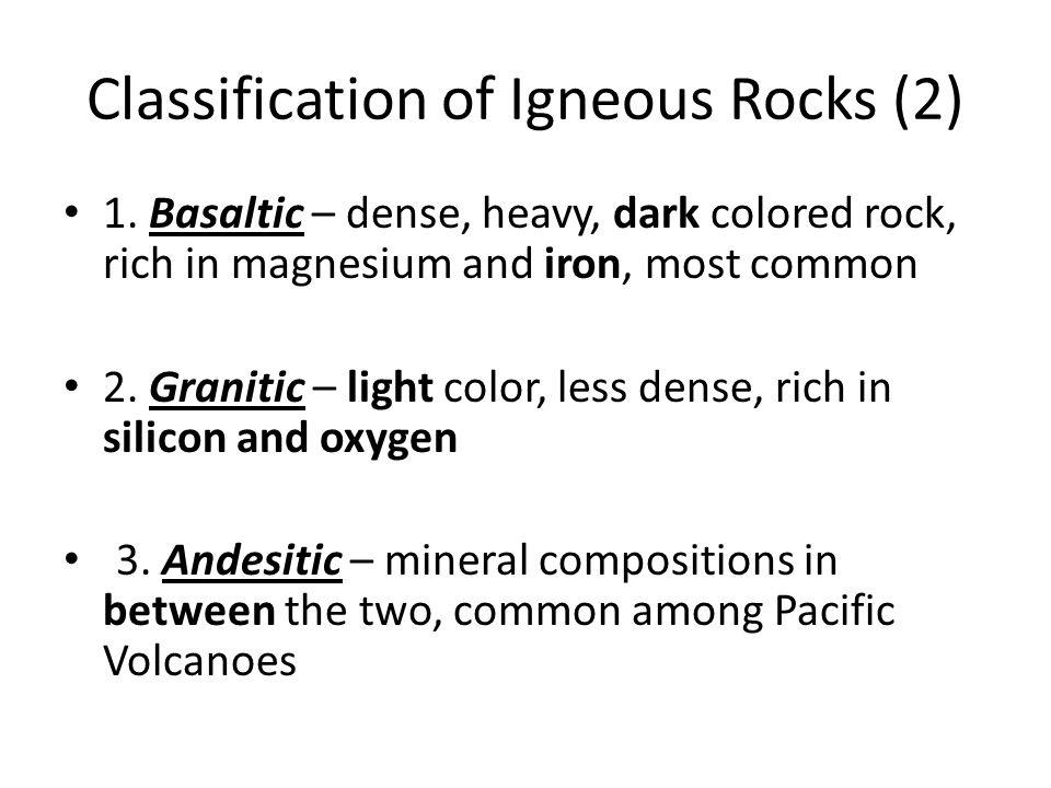 Classification of Igneous Rocks (2) 1.