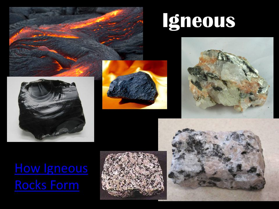 Igneous How Igneous Rocks Form