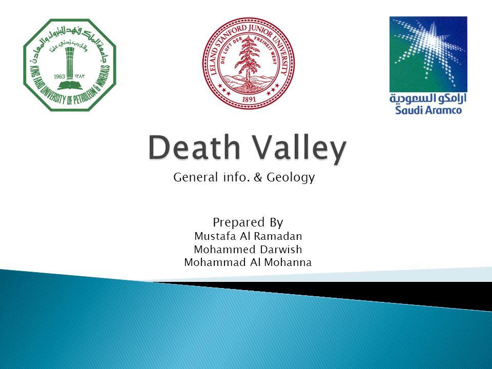 Prepared By Mustafa Al Ramadan Mohammed Darwish Mohammad Al Mohanna General info. & Geology