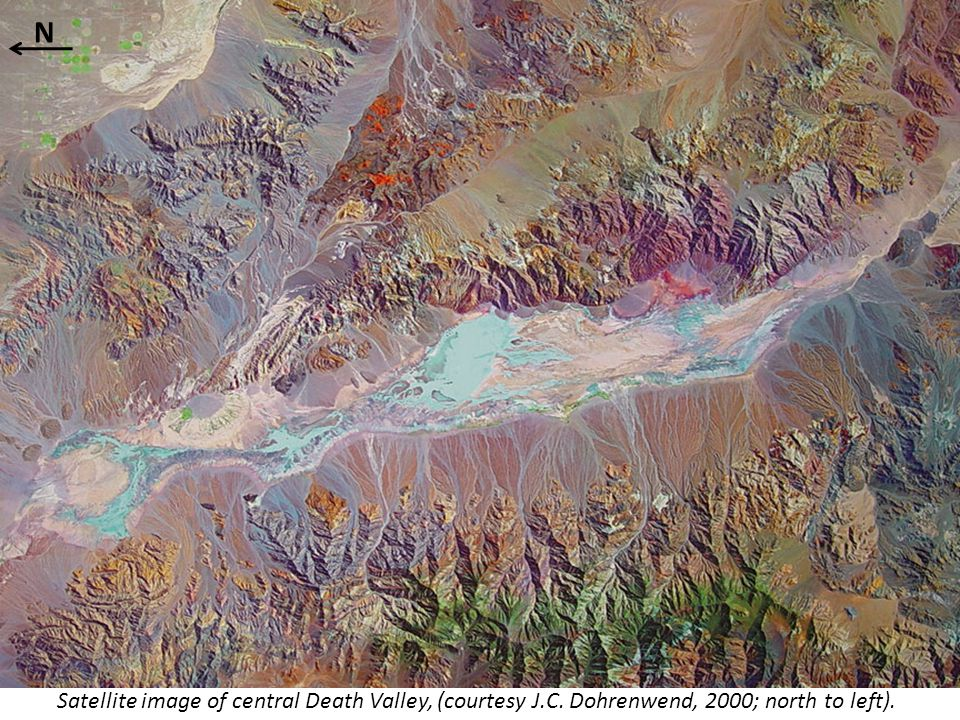 Satellite image of central Death Valley, (courtesy J.C. Dohrenwend, 2000; north to left). N