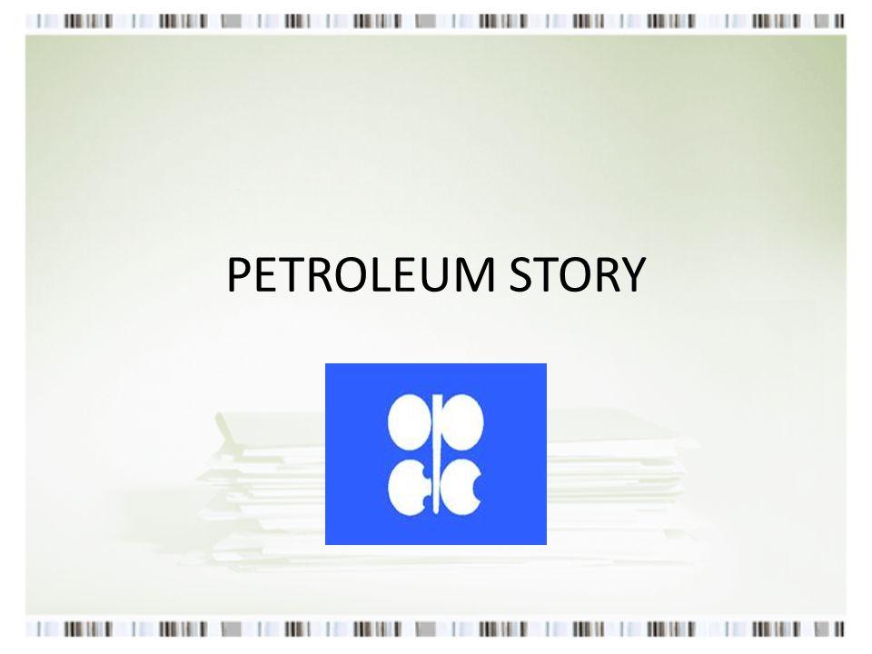 PETROLEUM STORY