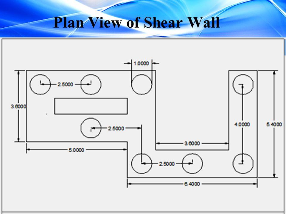 Plan View of Shear Wall
