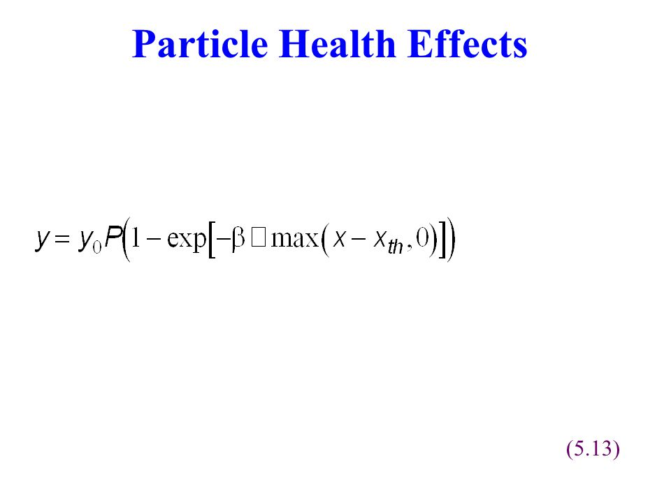 Particle Health Effects (5.13)