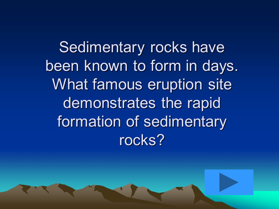 Fossils that extend through several layers of sedimentary rock strata have been found.