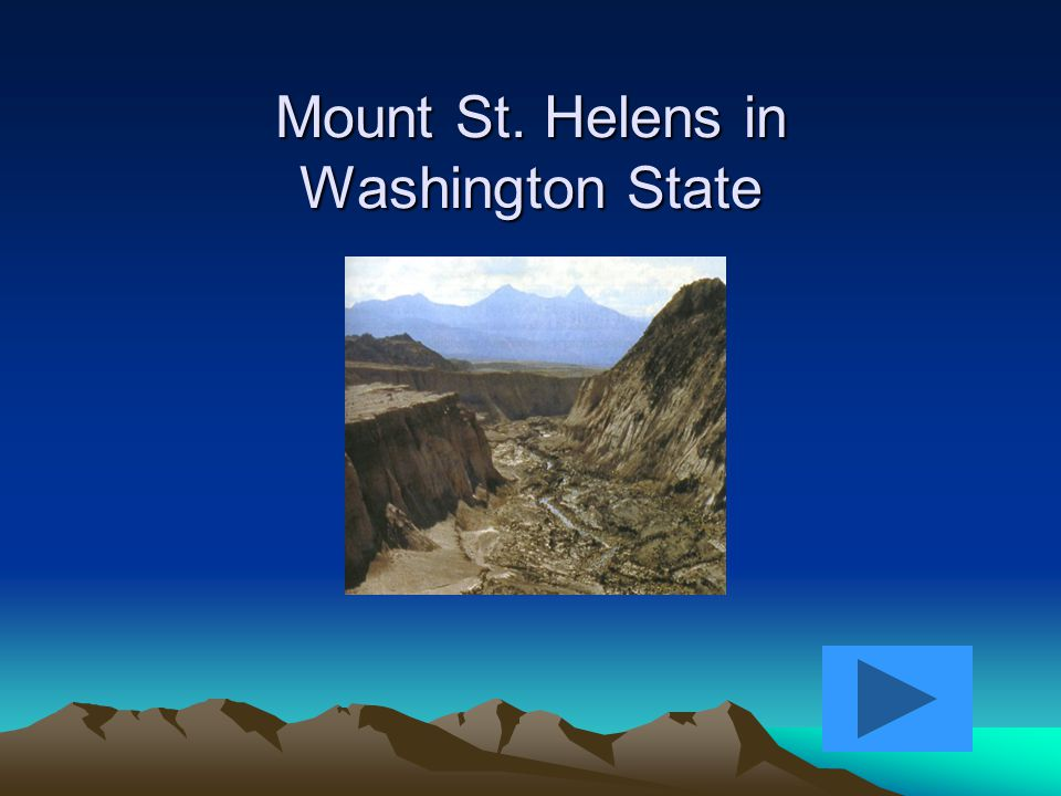 Mount St. Helens in Washington State