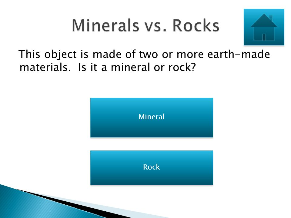 Click to on the video clip to watch it! Test Your Knowledge of Minerals and Rocks Test Your Knowledge of Minerals and Rocks