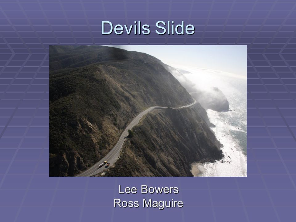 Devils Slide Lee Bowers Ross Maguire