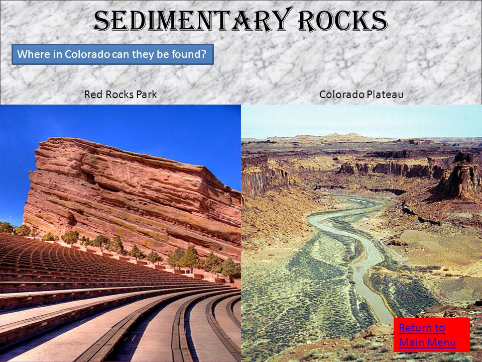 Sedimentary Rocks Where in Colorado can they be found.