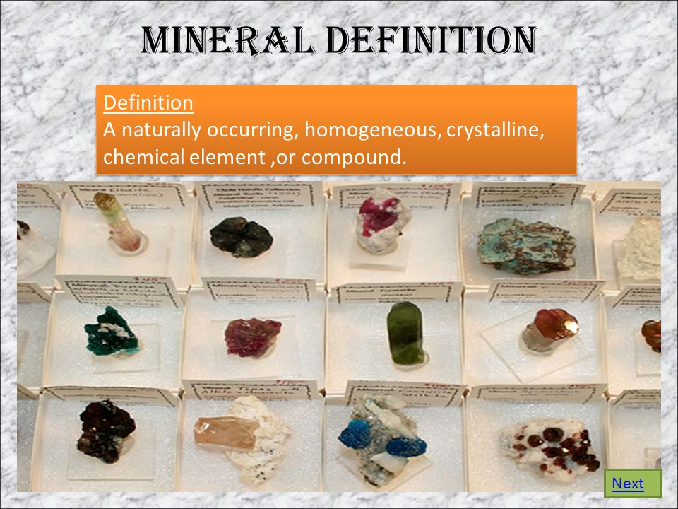 Mineral Definition Definition A naturally occurring, homogeneous, crystalline, chemical element,or compound.