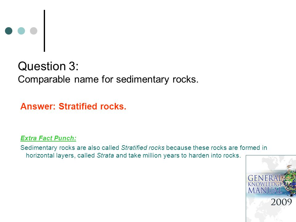 Question 3: Comparable name for sedimentary rocks.
