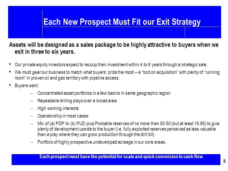Business Strategy – cont'd 9 Focus on Early Stage Field Development Projects