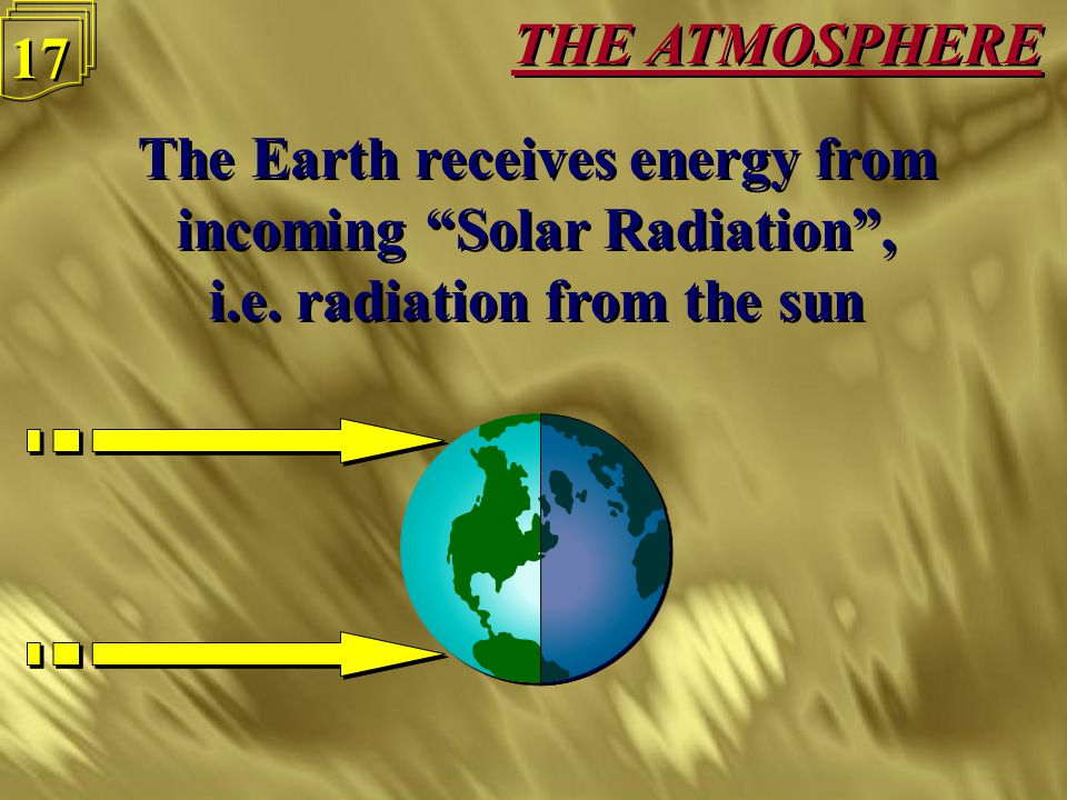 THE ATMOSPHERE 16 If the clouds move up higher, e.g. because they meet mountains, the temperature gets colder and the droplets get bigger and heavier,