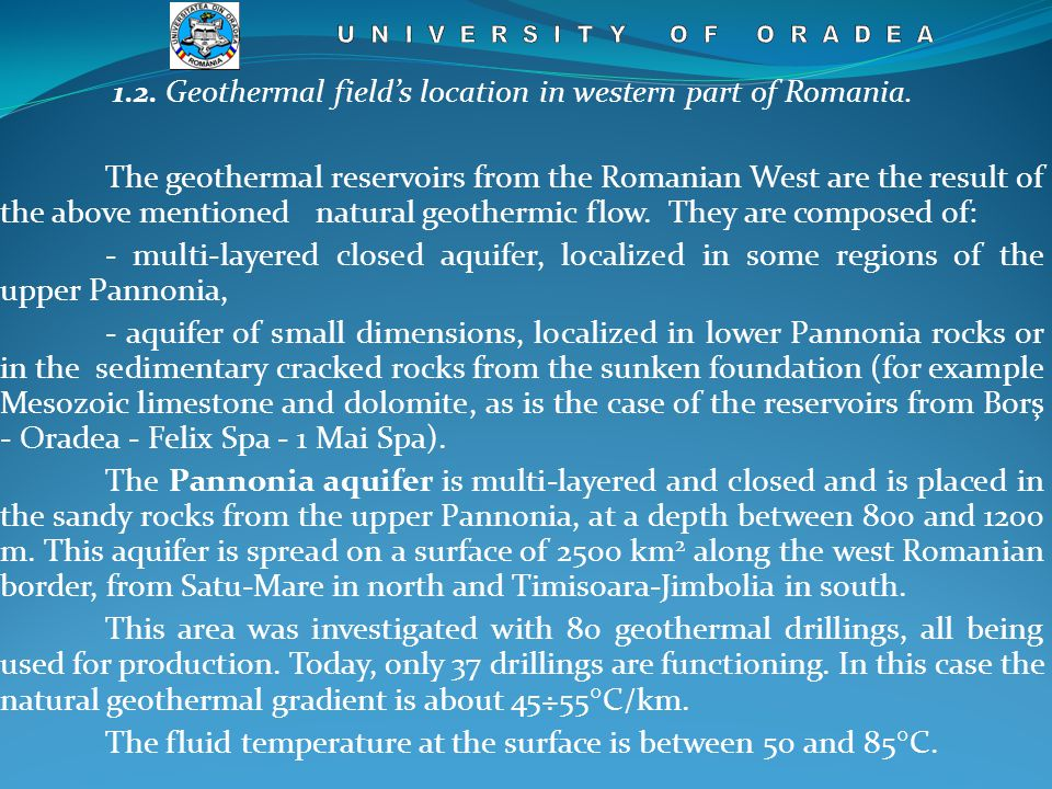 1.2. Geothermal field's location in western part of Romania.