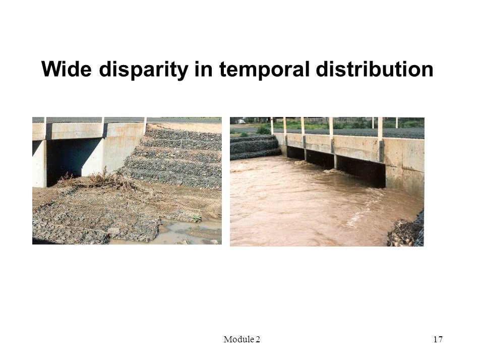 Module 217 Wide disparity in temporal distribution
