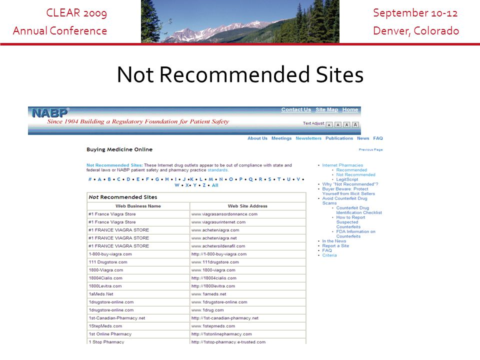 CLEAR 2009 Annual Conference September 10-12 Denver, Colorado Not Recommended Sites