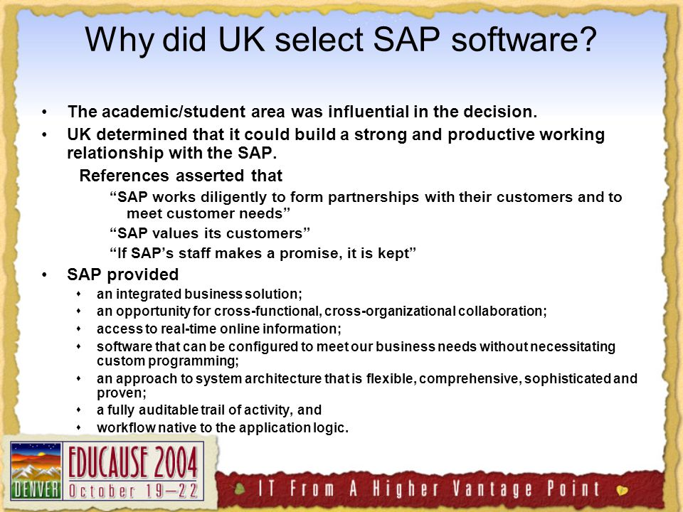 Why did UK select SAP software. The academic/student area was influential in the decision.