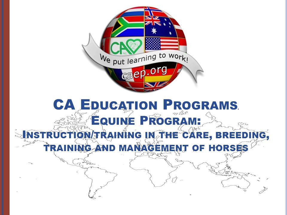 CA E DUCATION P ROGRAMS.