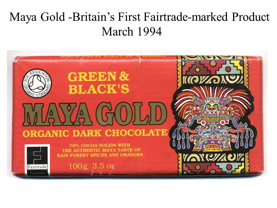 Maya Gold -Britain's First Fairtrade-marked Product March 1994