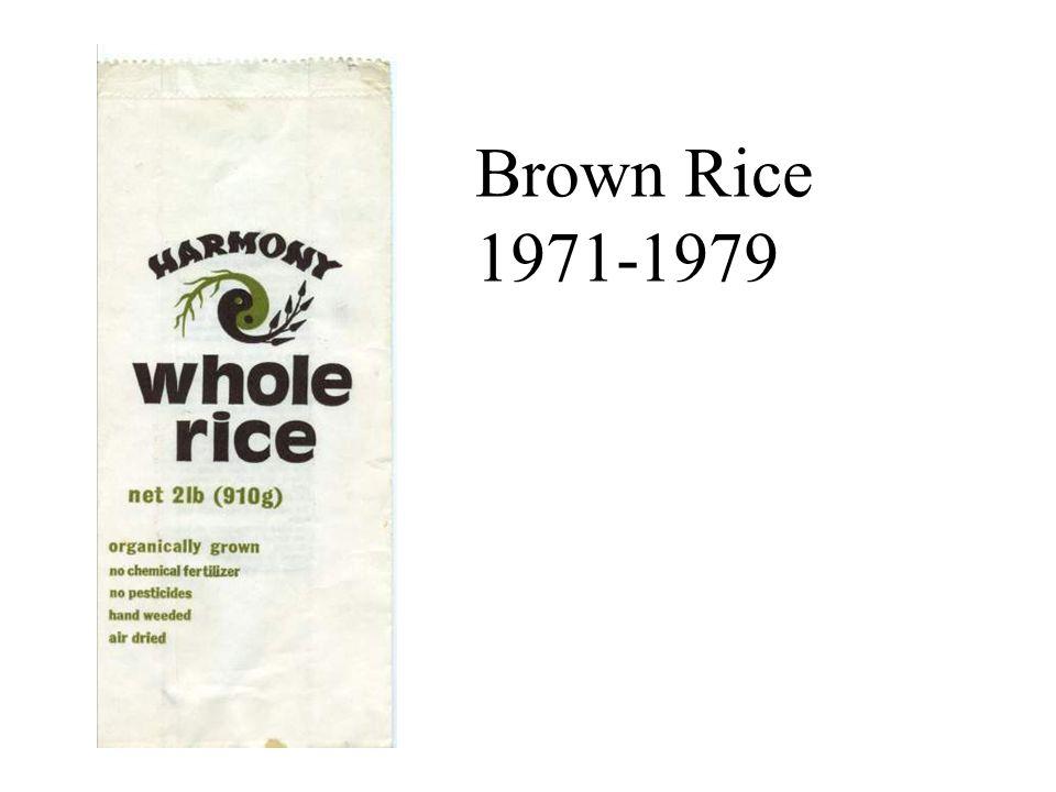 Brown Rice 1971-1979