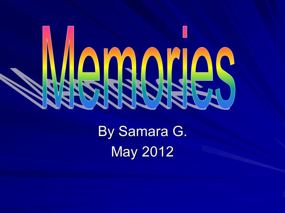 By Samara G. May 2012