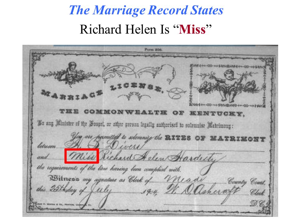The Marriage Record States Richard Helen Is Miss