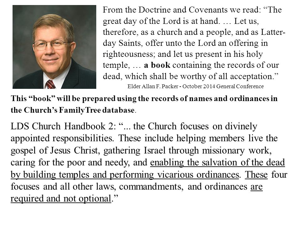 From the Doctrine and Covenants we read: The great day of the Lord is at hand.