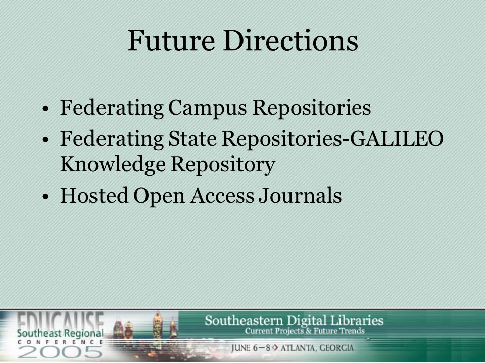 The Library as Aggregator SMARTech –Repository of record for campus –Serendipitous discovery across disciplines –Long term access and dissemination –P