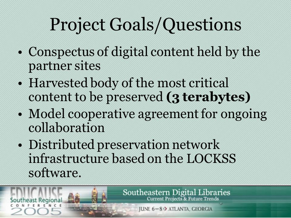 MetaArchive Project Summary Six partner institutions will collaborate with LoC on a three year $1.3 million effort to develop a cooperative for the pr