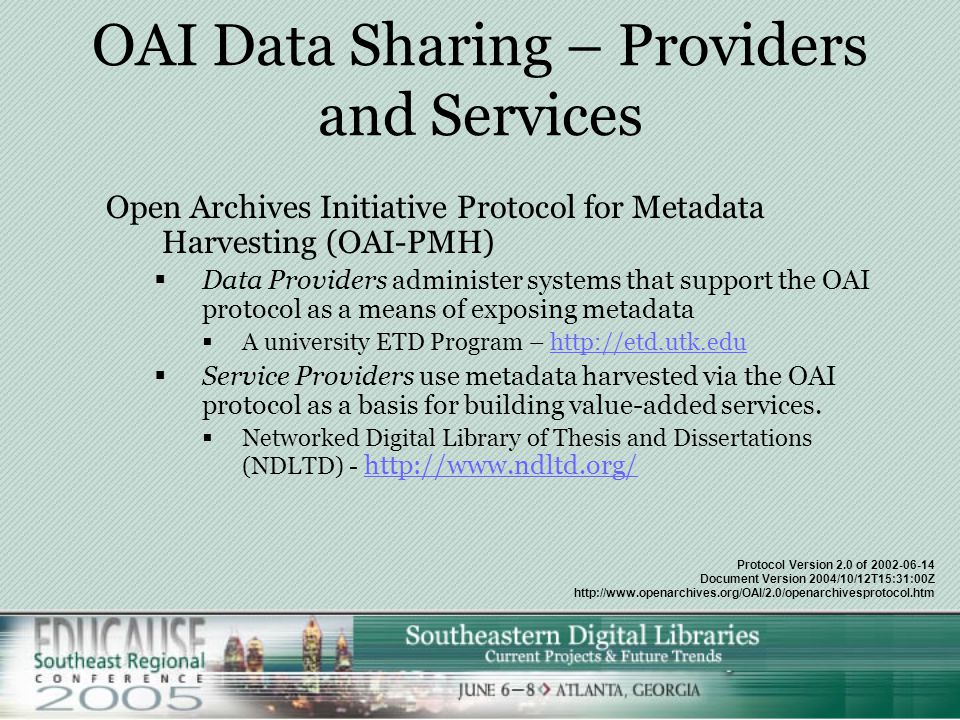 OAI Data Sharing – Providers and Services As we move toward greater reliance on digital resources: 1.OAI-PMH (http://www.openarchives.org) is providing an effective low-cost solution to resource discovery.http://www.openarchives.org  Many of the major information agencies have adopted OAI-PMH as a method to expose important information resources that reside in hidden or deep repositories