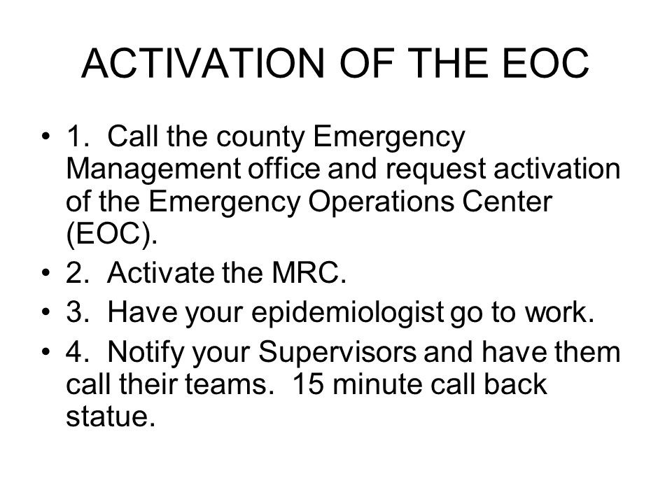 ACTIVATION OF THE EOC 1.